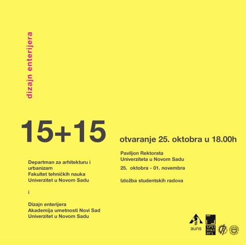 """Izložba studentskih radova iz oblasti enterijera """"15+15"""""""
