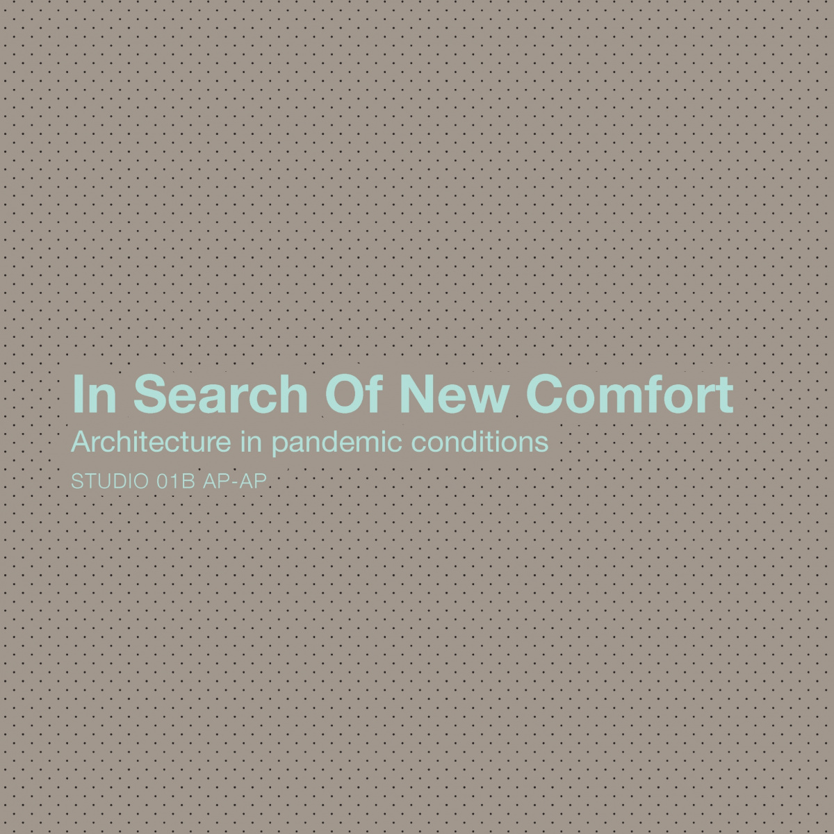 IN SEARCH OF NEW COMFORT ARCHITECTURE: Architecture in pandemic conditions